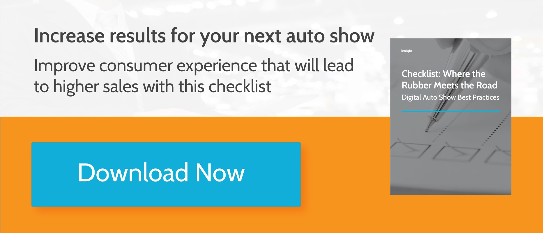 CTA image to view Checklist: Where the Rubber Meets the Road: Digital Auto Show Best Practices