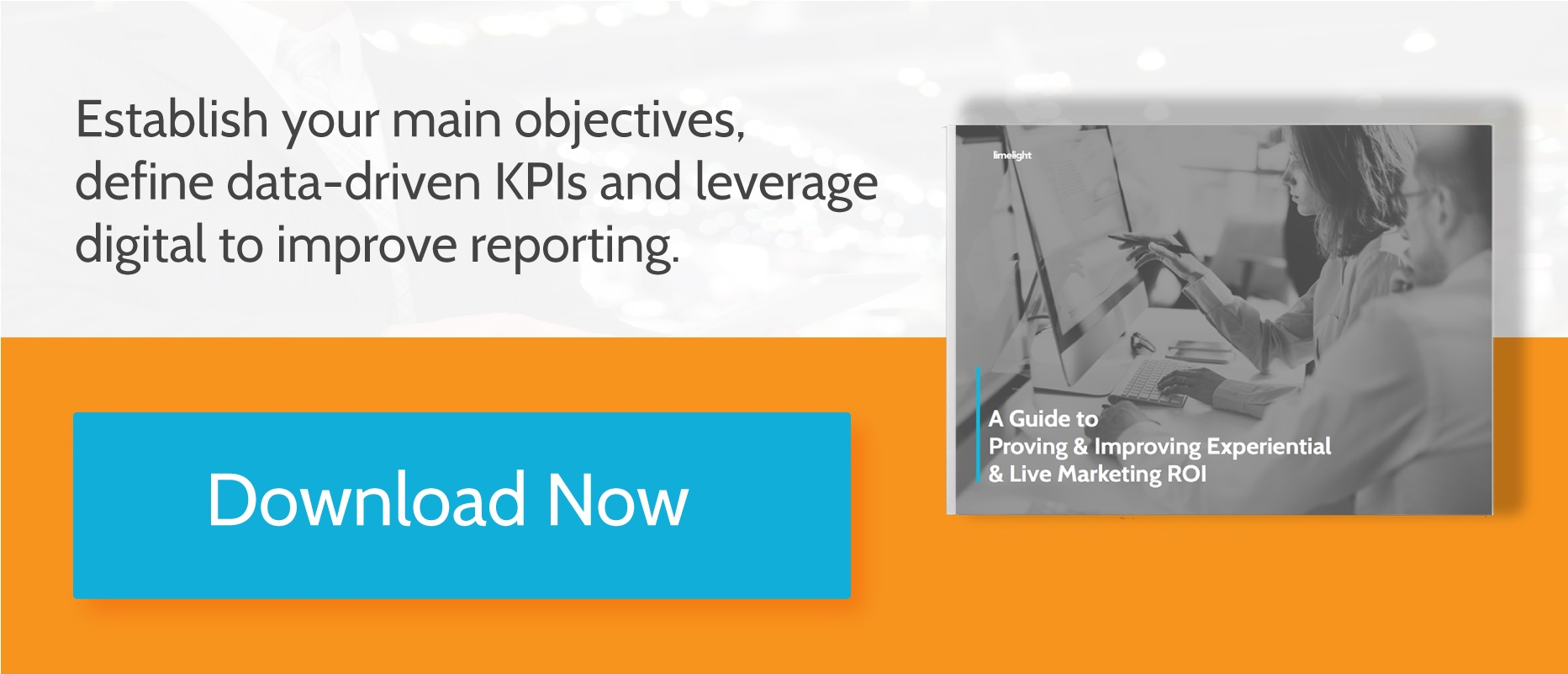 CTA image to view A Guide To Proving & Improving Experiential & Live Marketing ROI eBook